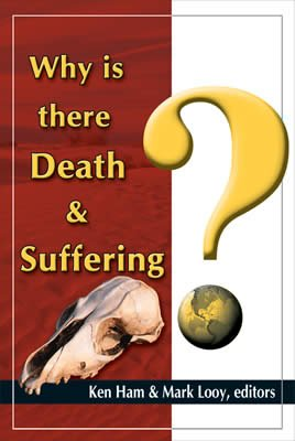 Why Is There Death & Suffering?: eBook