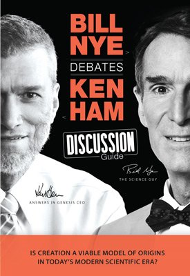 Bill Nye Debates Ken Ham Discussion Guide: PDF