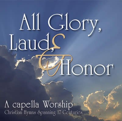 All Glory, Laud, & Honor: Audio Download