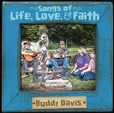 Buddy Davis: Songs of Life, Love, and Faith: MP3