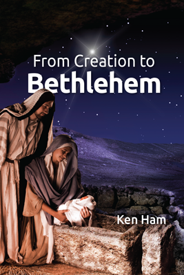 Creation to Bethlehem