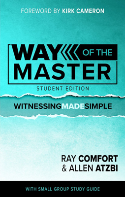 The Way of the Master: Student Edition