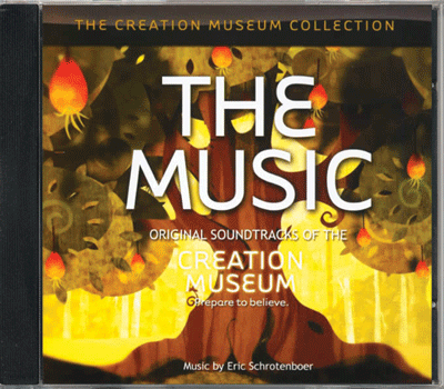 Original Soundtracks of the Creation Museum