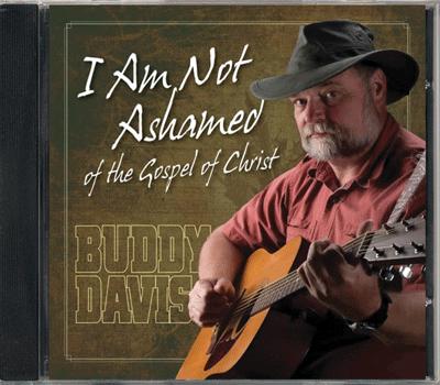 I Am Not Ashamed of the Gospel of Christ
