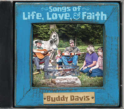 Buddy Davis: Songs of Life, Love & Faith