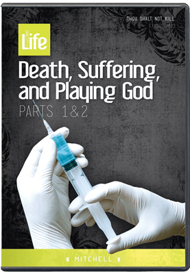 Death, Suffering and Playing God
