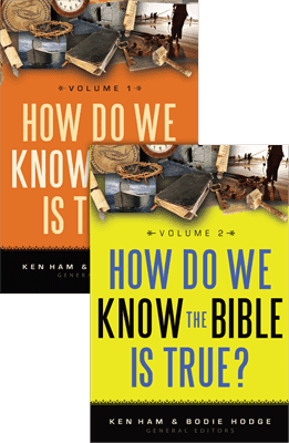 How Do We Know the Bible Is True? Volumes 1 & 2