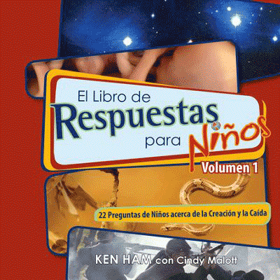 The answers book for kids volume 1 spanish answers in genesis 22 questions from kids on creation and the fall fandeluxe Images