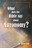 What Does the Bible Say about Astronomy?