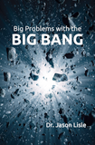 Big Problems with the Big Bang