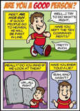 Comic - Are You A Good Person? Tract: 100 Pack
