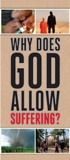 Why Does God Allow Suffering? Tract