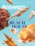 Answers Magazine, Single Issue - Vol. 13 No. 2