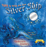 Take a Trip on the Silver Ship: Undersea Journey