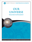 God's Design for Heaven and Earth: Our Universe Teacher Supplement