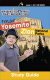 Awesome Science: Explore Yosemite and Zion National Parks: Guide