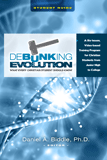 Debunking Evolution: Student Guide