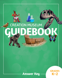 Creation Museum Educational Guide - Grades K-2 Answer Key