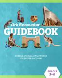 Ark Encounter Educational Guide - Grades 3-6 Student
