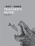 The Riot and the Dance Teacher's Guide