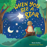 When You See A Star: Board Book