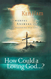 Free online book: How Could a Loving God?
