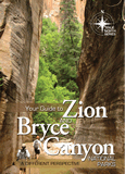 Your Guide to Zion and Bryce Canyon National Parks