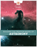 Building the Creation Model of Astronomy