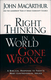 Right Thinking in a World Gone Wrong