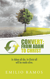 Convert: From Adam to Christ