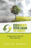 Convert: From Adam to Christ