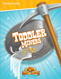 Gold Rush VBS: Teacher's Guides: Toddler