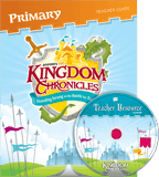 Kingdom Chronicles VBS: Primary Teacher Guide