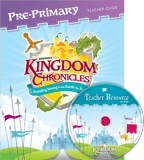 Kingdom Chronicles VBS: Pre-Primary Teacher Guide