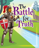 Kingdom Chronicles VBS: The Battle for Truth: KJV