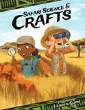Camp Kilimanjaro VBS: Safari Science and Crafts