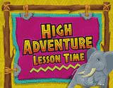 Camp Kilimanjaro VBS: High Adventure Lesson Time Rotation Sign
