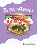 Camp Kilimanjaro VBS: Junior High - Adult Teacher Guide