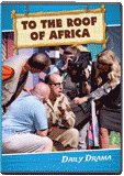 "Camp Kilimanjaro VBS: ""To the Roof of Africa"" Drama DVD"