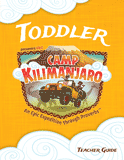 Camp Kilimanjaro VBS: Toddler Teacher Guide: PDF
