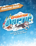 Operation Arctic VBS: Director Guide: PDF