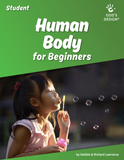 God's Design: Human Body Student Workbook Set for Beginners