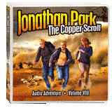 Jonathan Park Audio Series (Vol. VIII): The Copper Scroll