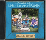 Buddy Davis: Songs of Life, Love, and Faith