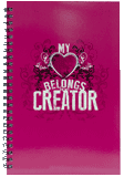 My Heart Belongs to My Creator: Notebook