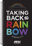 Taking Back the Rainbow Journal