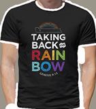 Taking Back the Rainbow T-shirt: Black Medium