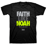 Faith Like Noah T-shirt: Black Large