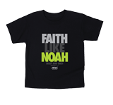 Faith Like Noah T-shirt: Black Youth Large