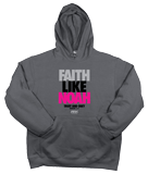 Faith Like Noah Hoodie: Gray Large